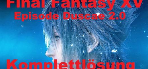 komplettlösung final fantasy xv